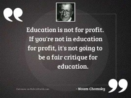 Education is not for profit.