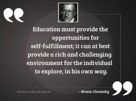Education must provide the opportunities