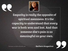 Empathy is really the opposite