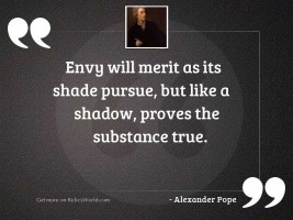 Envy will merit as its