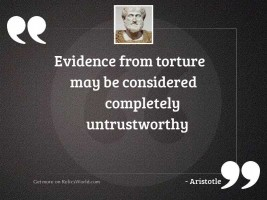Evidence from torture may be