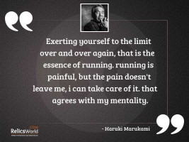 Exerting yourself to the limit