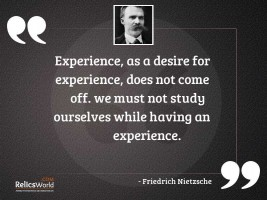 Experience as a desire for