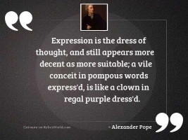 Expression is the dress of
