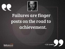 Failures are finger posts on