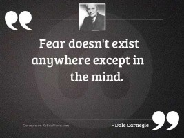 Fear doesn't exist anywhere