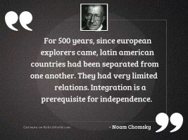 For 500 years, since European