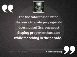 For the totalitarian mind, adherence