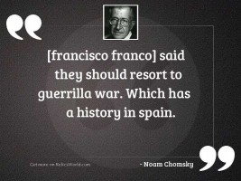 francisco franco said they should