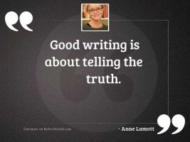 Good writing is about telling