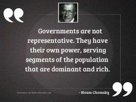 Governments are not representative. They