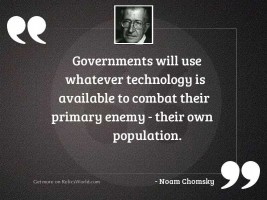 Governments will use whatever technology