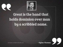 Great is the hand that