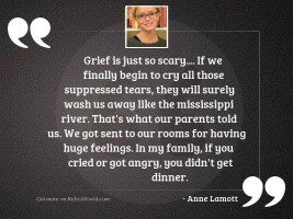Grief is just so scary....