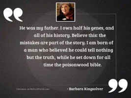 He was my father. I