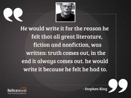 He would write it for