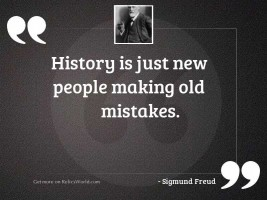 History is just new people