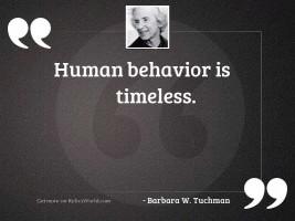 Human behavior is timeless
