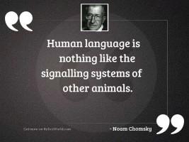 Human language is nothing like