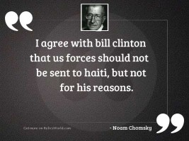 I agree with Bill Clinton