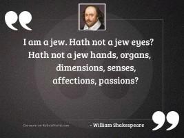 I am a Jew. Hath