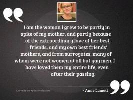 I am the woman I