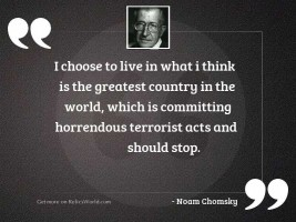 I choose to live in