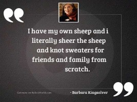 I have my own sheep