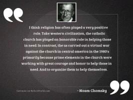 I think religion has often