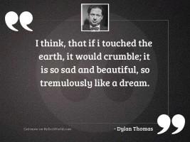 I think that if I