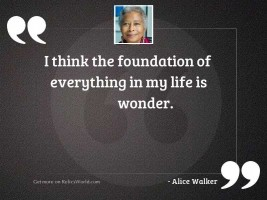 I think the foundation of