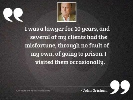 I was a lawyer for