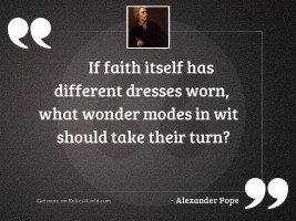 If faith itself has different