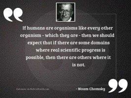 If humans are organisms like