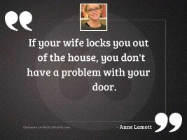 If your wife locks you