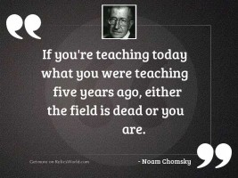 If you're teaching today