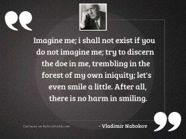 Imagine me; I shall not