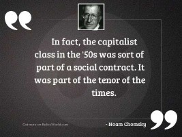In fact, the capitalist class