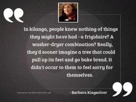 In Kilanga, people knew nothing