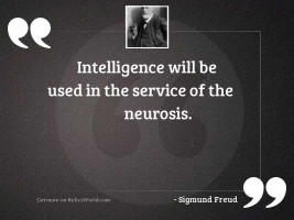 Intelligence will be used in