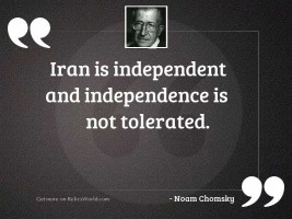 Iran is independent and independence