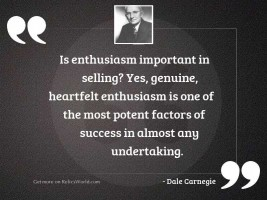 Is enthusiasm important in selling?