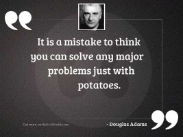 It is a mistake to