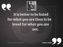It is better to be