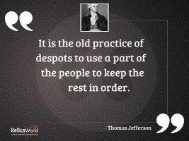 It is the old practice