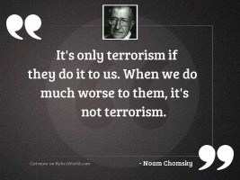 It's only terrorism if