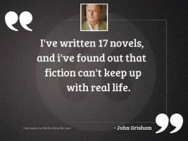 I've written 17 novels,