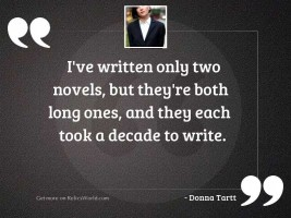 I've written only two