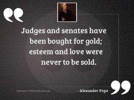 Judges and senates have been