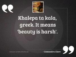 khalepa ta kala greek It